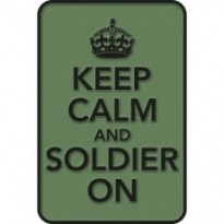 Plaques de rue KEEP CALM AND SOLDIER ON